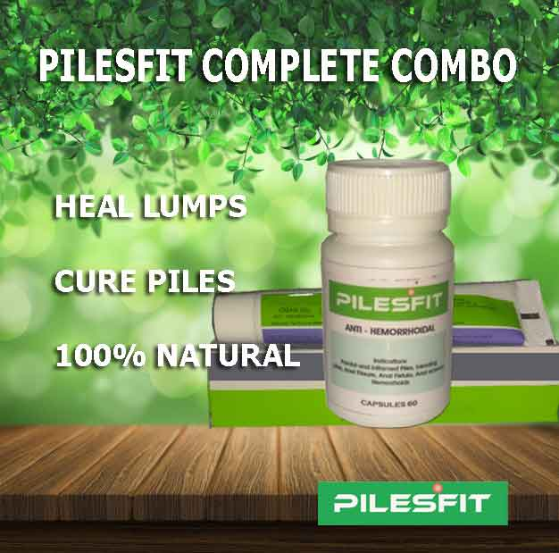 pilesfit combo for treatment of piles